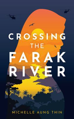Book cover of CROSSING THE FARAK RIVER