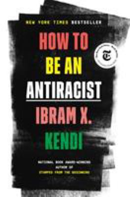 Book cover of HOW TO BE AN ANTIRACIST
