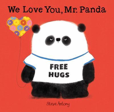 Book cover of WE LOVE YOU MR PANDA