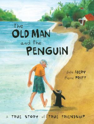 Book cover of OLD MAN & THE PENGUIN - A TRUE STORY