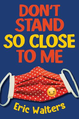 Book cover of DON'T STAND SO CLOSE TO ME