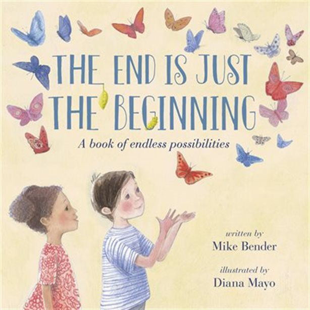 Book cover of END IS JUST THE BEGINNING