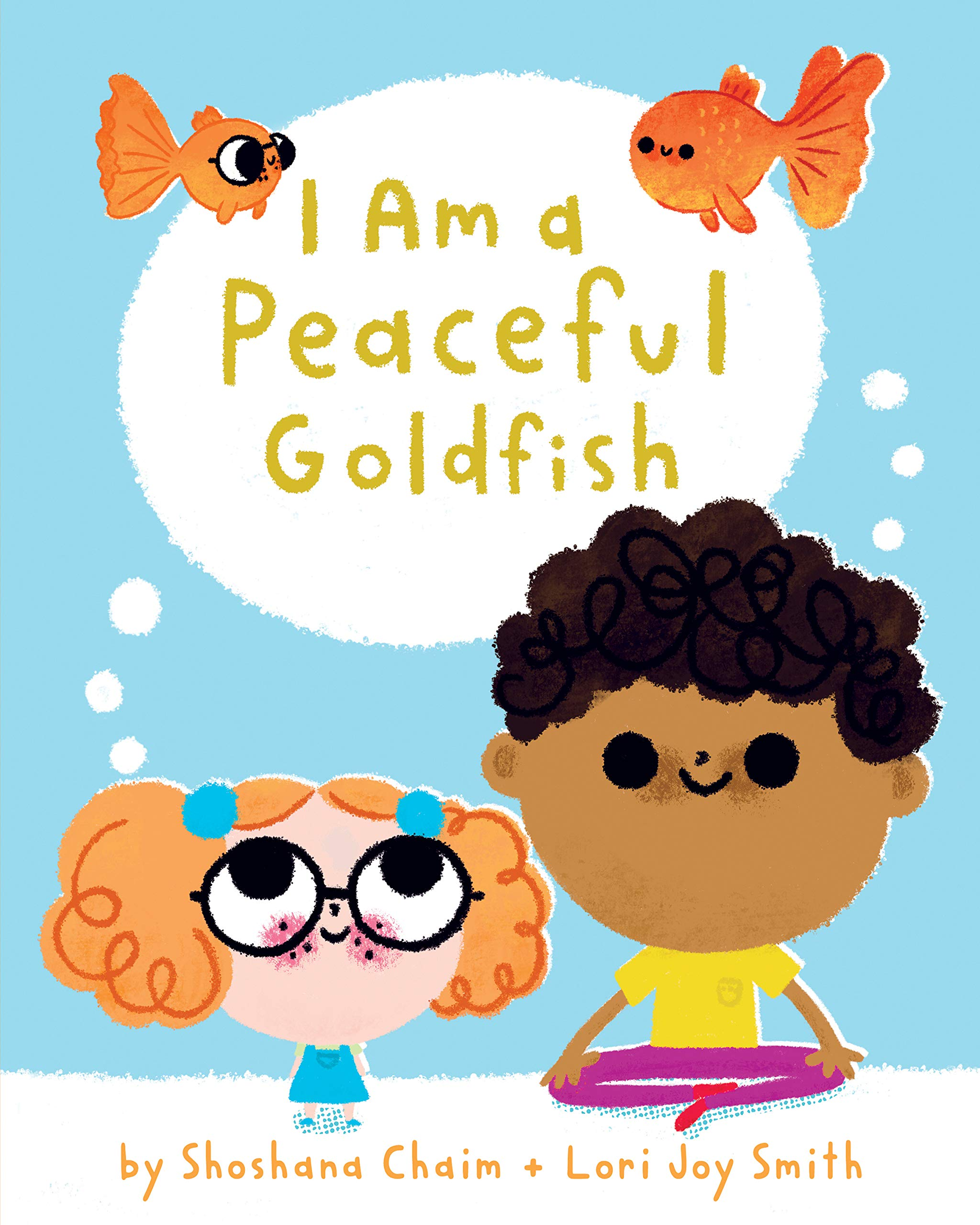 Book cover of I AM A PEACEFUL GOLDFISH